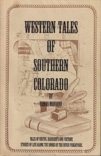 Western tales of southern Colorado: Marino, Thomas