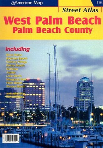 9781877651861: American Map West Palm Beach, FL Street Atlas: Palm Beach County