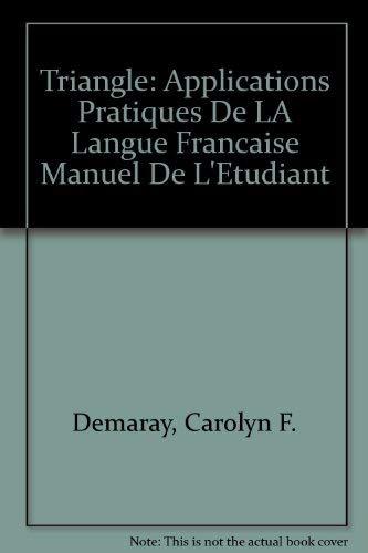 9781877653117: Triangle: Applications Pratiques De LA Langue Francaise Manuel De L'Etudiant