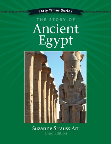 Early Times: The Story of Ancient Egypt Third Edition: Suzanne Strauss Art