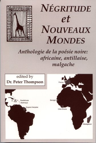 9781877653254: Negritude et Nouveaux Mondes : Anthologie de la poesie noire: Africaine, antillaise, malgache