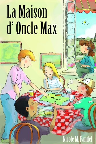 La Maison d'Oncle Max Textbook (French Edition): Nicole Fandel