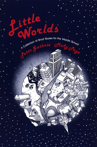 9781877653520: Little Worlds : A Collection of Short Stories for the Middle School