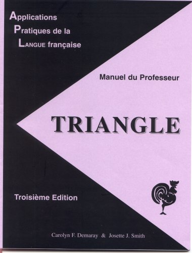 9781877653612: Triangle: Manuel du Professeur, 3rd edition (French Edition)