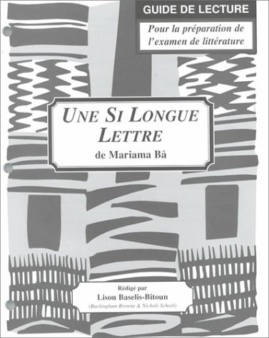 9781877653735: Une Si Longue Lettre: Study Guide for French Literature