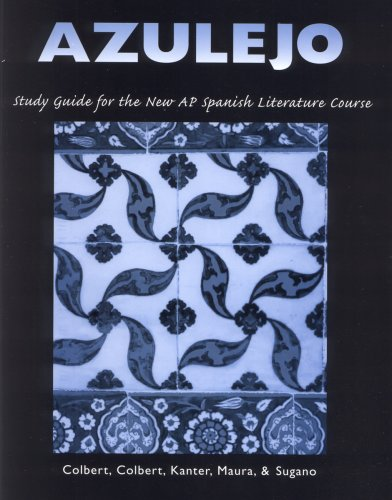 9781877653810: Azulejo: Study Guide for the AP Spanish Literature Course (Spanish Edition) (Spanish and English Edition)