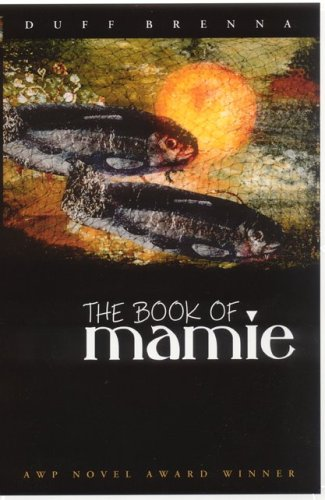 9781877655456: The Book of Mamie