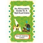 9781877662072: Afrocentric Guide to a Spiritual Union