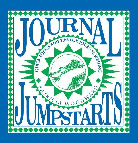 9781877673153: Journal Jumpstarts: Quick Topics and Tips for Journal Writing (Cottonwood Press)