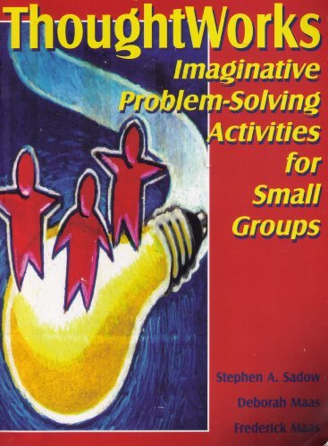 9781877673337: Imaginative Problem Solving Activities for Small Groups (ThoughtWorks)