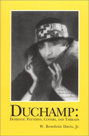 9781877675416: Duchamp: Domestic Patterns, Covers, and Threads