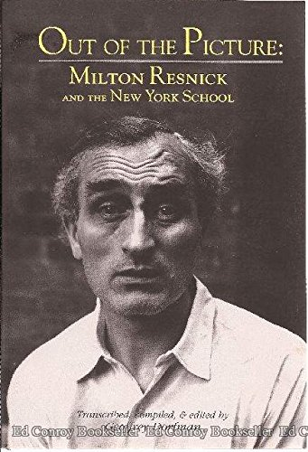 9781877675478: Out of the Picture: Milton Resnick and the New York School