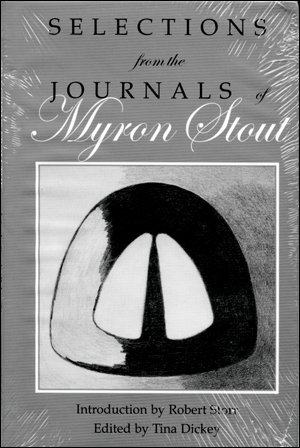 9781877675522: Selections from the Journals of Myron Stout