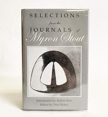 9781877675539: Selections from The Journals of Myron Stout