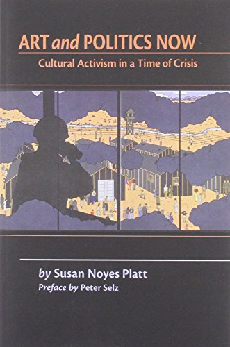 9781877675799: Art and Politics Now: Cultural Activism in a Time of Crisis