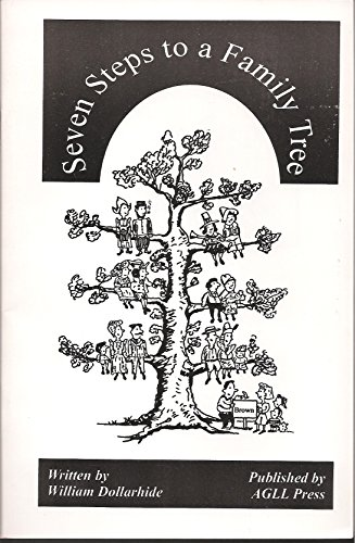 Seven steps to a family tree (187767768X) by Dollarhide, William