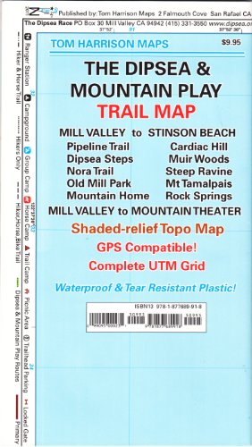 9781877689918: The Dipsea & Mountain Play Trail Map: Mill Valley to Stinson Beach, Pipeline Trail, Dipsea Steps, Nora Trail, Old Mill Park, Mountain Home, Cardiac Hi (Tom Harrison Maps)