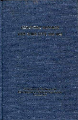 Coroners' Reports New York City, 1823-1842: Scott, Kenneth; Abstracted