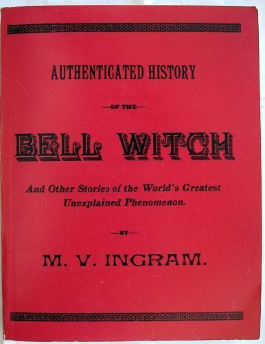 9781877704420: Authenticated History of the Bell Witch