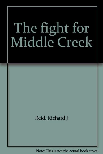 9781877713033: The fight for Middle Creek