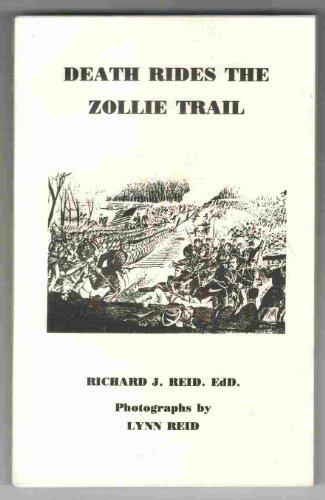 DEATH RIDES THE ZOLLIE TRAIL: Reid, Richard J