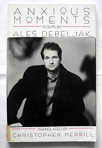 Anxious Moments: DeBeljak, Ales