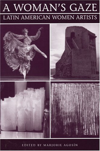 9781877727856: A Woman's Gaze: Latin American Women Artists