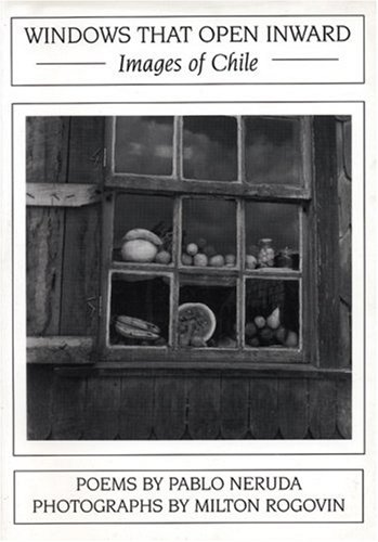 9781877727894: Windows That Open Inward: Images of Chile