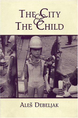 9781877727993: The City and the Child