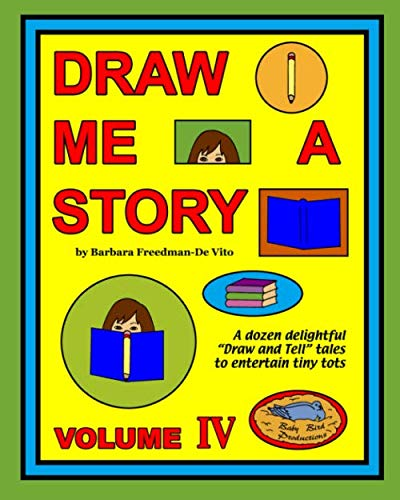 9781877732041: Draw Me a Story Volume IV: Twelve Draw and Tell Stories for Children