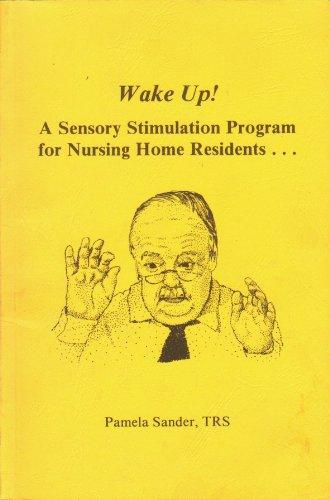 9781877735141: Wake Up! a Sensory Stimulation Program for Nursing Home Residents