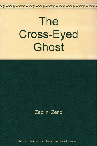 The Cross-Eyed Ghost: Zeplin, Zeno