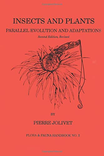 9781877743108: Insects and Plants: Parallel Evolution & Adaptations, Second Edition (FLORA AND FAUNA HANDBOOK)