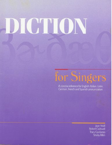 9781877761515: Diction for Singers: A Concise Reference for English, Italian, Latin, German, French and Spanish Pronunciation