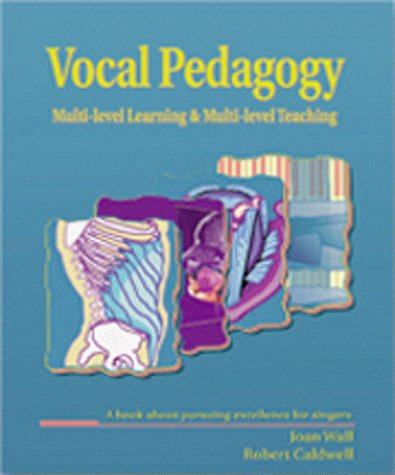 9781877761942: Vocal Pedigogy: Multi-Level Teaching & Multi-Level Learning