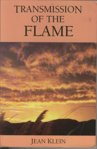 Transmission Of The Flame.: Klein, Jean.