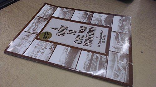 9781877791109: A Guide to Civil War Yorktown