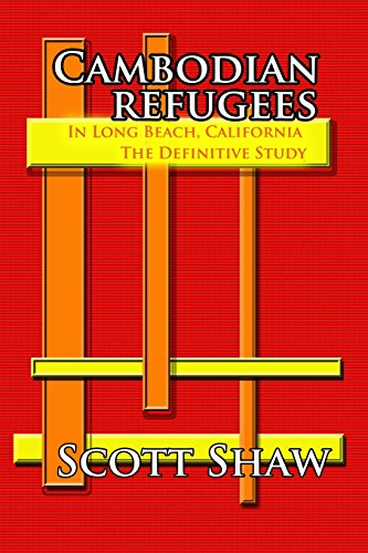 9781877792021: Cambodian Refugees in Long Beach, California: The Definitive Study