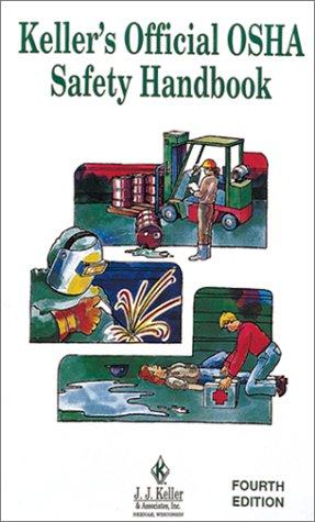 9781877798214: Keller's Official Osha Safety Handbook