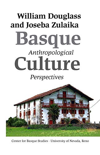 9781877802645: Basque Culture: Anthropological Perspectives (BASQUE TEXTBOOK SERIES)