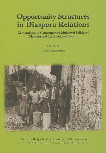 9781877802737: Opportunity Structures in Diaspora Relations: Comparisons in Contemporary Mulilevel Politics of Diaspora and Transnational Identity (Center for Basque Studies, Conference Papers Series)