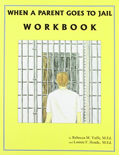 9781877810114: When A Parent Goes To Jail Workbook