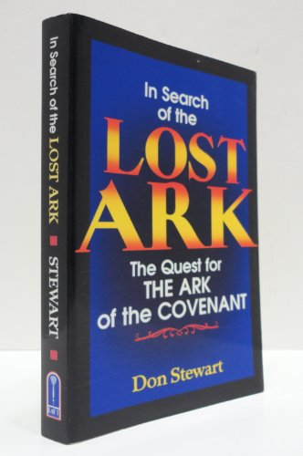 9781877825101: In search of the lost Ark: The quest for the Ark of the Covenant