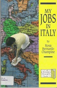 9781877829024: My Jobs in Italy (An Opening Doors Book)