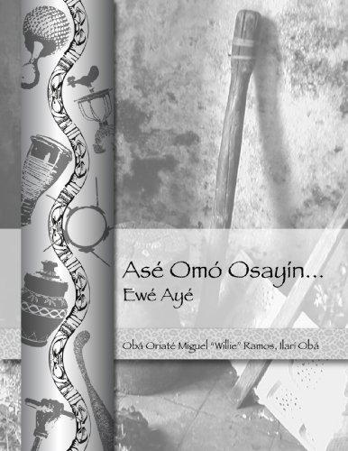 9781877845031: Ase Omo Osayin...ewe Aye