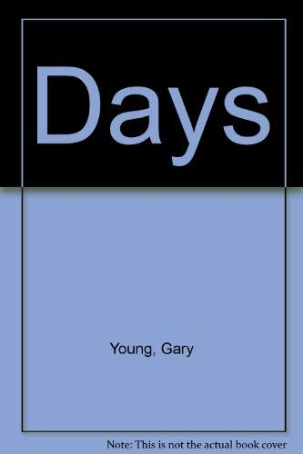 Days (1877851086) by Gary Young