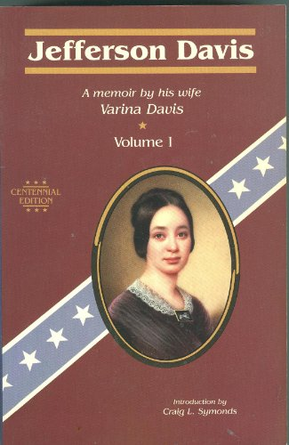 Jefferson Davis: A Memior by His Wife: Davis, Varina H.