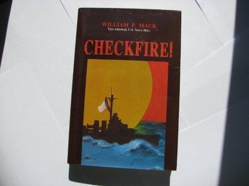 Checkfire!: William P. MacK