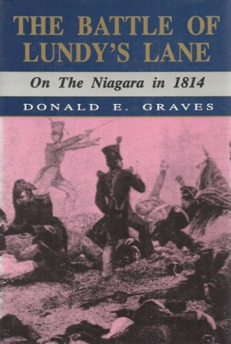 The Battle of Lundy's Lane on the Niagara in 1814: GRAVES, Donald E.