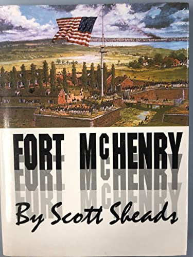 Fort McHenry: Sheads, Scott